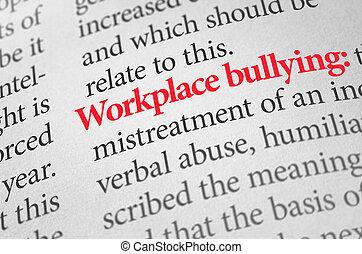 intimider, définition, terme, lieu travail, dictionnaire