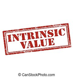 Intrinsic Value-stamp - Grunge rubber stamp with text...