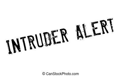 Intruder Alert rubber stamp