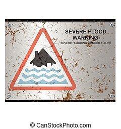 inundação, severo, aviso, enferrujado, sinal
