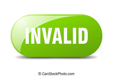 invalid button. sticker. banner. rounded glass sign - ...