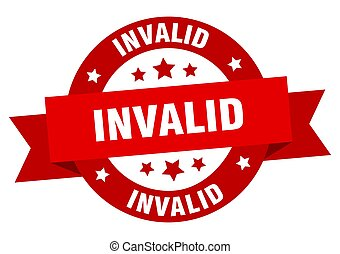 invalid round ribbon isolated label. invalid sign