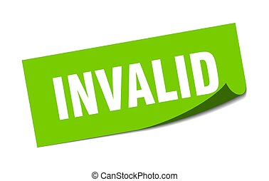 invalid sticker. square isolated label sign. peeler - ...