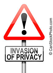 Invasion of privacy warning. - Illustration depicting a...