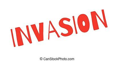 Invasion rubber stamp