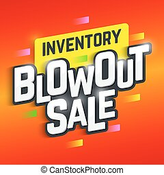 Inventory Blowout Sale banner. Special offer.