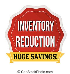 Inventory reduction label or sticker on white background, vector illustration