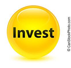 Invest glassy yellow round button