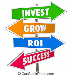 Invest Grow ROI Success Arrow Road Signs 3D