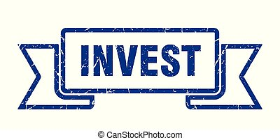 invest grunge ribbon. invest sign. invest banner