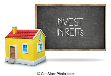 Invest in reits text on blackboard with 3d house