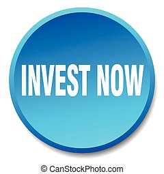 invest now blue round flat isolated push button