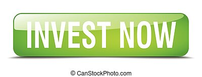 invest now green square 3d realistic isolated web button