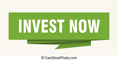invest now sign. invest now paper origami speech bubble....