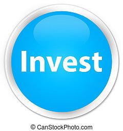 Invest premium cyan blue round button