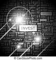 INVEST. Word cloud illustration. Tag cloud concept collage.