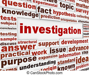 Investigation creative words message background. Data...