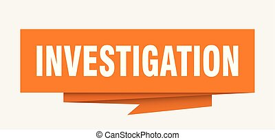 investigation sign. investigation paper origami speech...