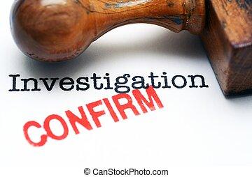 investigazione, -, confermare