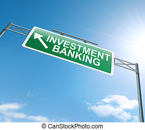 Investment banking concept. - Illustration depicting a sign...