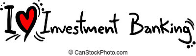 Investment banking love