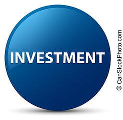 Investment blue round button