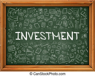 Investment Concept. Green Chalkboard with Doodle Icons.