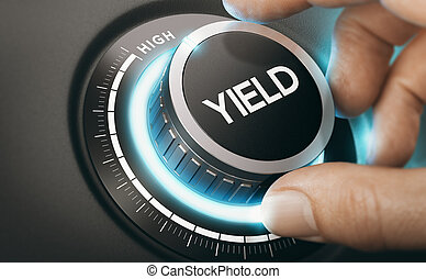 Investment Or Finance Concept. Yield Management.