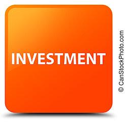 Investment orange square button