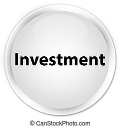 Investment premium white round button