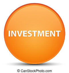 Investment special orange round button