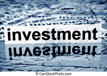 Investment text on grunge background
