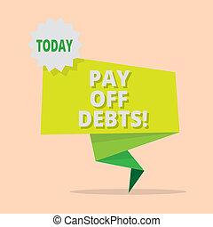 investments., debts., conceito, desligado, texto, pagamento, escrita, hipotecas, coisa, significado, ter, pagar, tu, dívida, letra