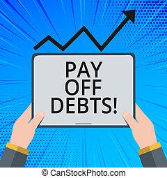 investments., debts., conceito, desligado, texto, pagamento, hipotecas, coisa, significado, ter, pagar, tu, dívida, letra