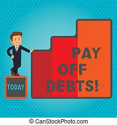 investments., debts., desligado, texto, mostrando, sinal, hipotecas, coisa, ter, pagar, conceitual, tu, dívida, pagamento, foto