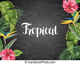 Invitation card with tropical leaves and flowers. Palms...