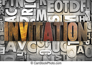 Invitation - The word INVITATION written in vintage...