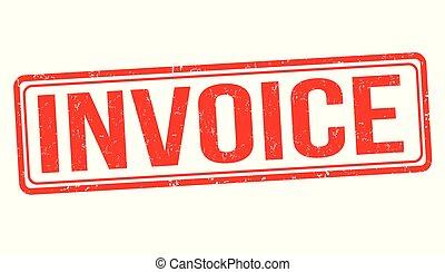 Invoice grunge rubber stamp