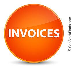Invoices elegant orange round button