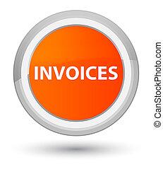 Invoices prime orange round button