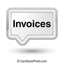 Invoices prime white banner button