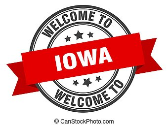 Iowa stamp. welcome to Iowa red sign