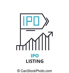 ipo listing concept , outline icon, linear sign, thin line...