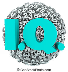 IQ letters on a ball or sphere of numbers to illustrate your intelligence quotient test, exam or quiz result or score