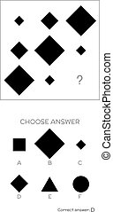 IQ test. Choose correct answer. Logical tasks composed of ...
