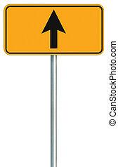 ir, derecho adelante, ruta, muestra del camino, amarillo, aislado, zona lateral de camino