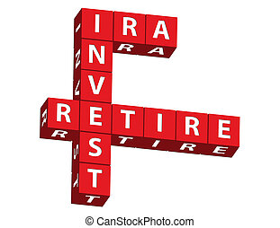 IRA, Invest and Retire - Red blocks spelling ira, invest and...