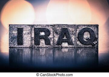 Iraq Concept Vintage Letterpress Type
