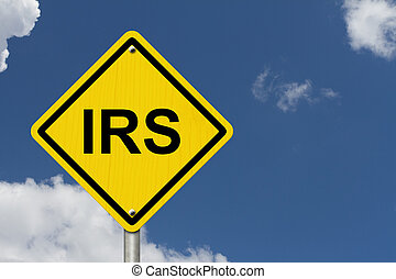 IRS Warning Sign, An American road warning sign with word...