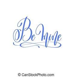 iscrizione, amore, essere, citazione, valentines, -, miniera, mano, disegno, giorno